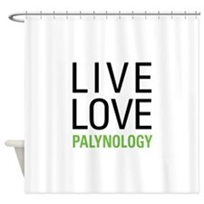 Live Love Palynology Shower Curtain