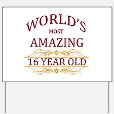 16th. Birthday Yard Sign