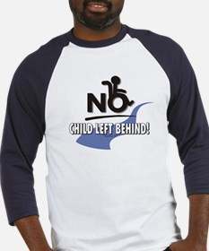 No Child Left Behind! Baseball Jersey
