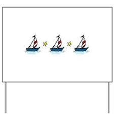 Sailboats Yard Sign