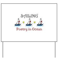 Poetry In Ocean Yard Sign
