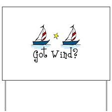 Got Wind? Yard Sign