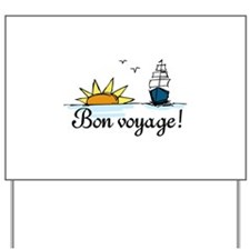 Bon Voyage Yard Sign