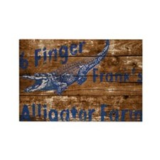 6 finger frank Alligator farm wood sign Magnets