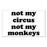 Not my circus not my monkeys 10 Pack