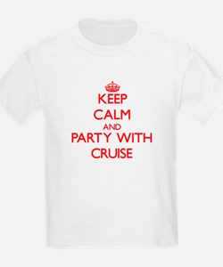 Keep calm and Party with Cruise T-Shirt