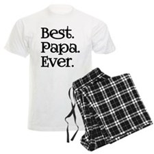 BEST PAPA EVER Pajamas