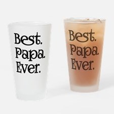 BEST PAPA EVER Drinking Glass