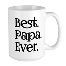 BEST PAPA EVER Mugs