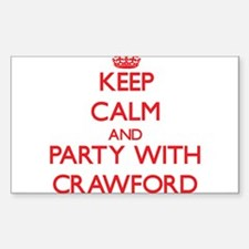 Keep calm and Party with Crawford Decal
