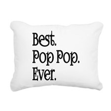 BEST POP POP EVER Rectangular Canvas Pillow