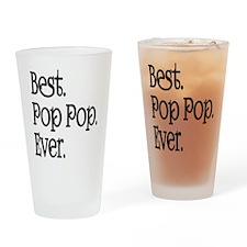 BEST POP POP EVER Drinking Glass