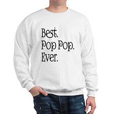 BEST POP POP EVER Sweatshirt
