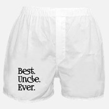 BEST UNCLE EVER Boxer Shorts