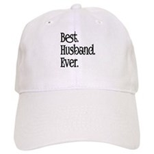 Best Husband Ever Baseball Baseball Cap