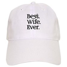 Best Wife Ever Baseball Baseball Cap