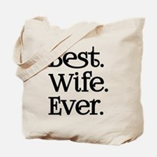 Best Wife Ever Tote Bag