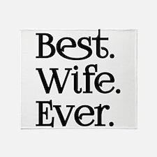 Best Wife Ever Throw Blanket