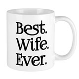 Best wife ever Small Mugs (11 oz)