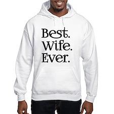 Best Wife Ever Hoodie