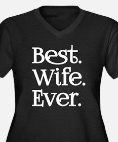 Best Wife Ever Plus Size T-Shirt