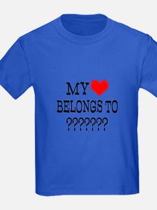 Personalize My Heart Belongs To T-Shirt
