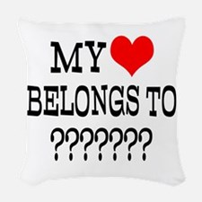 Personalize My Heart Belongs To Woven Throw Pillow