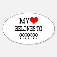 Personalize My Heart Belongs To Decal