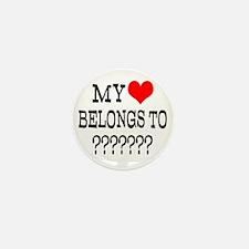 Personalize My Heart Belongs To Mini Button (10 pa