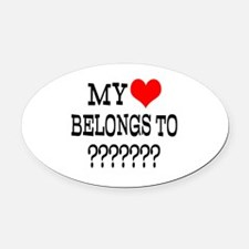 Personalize My Heart Belongs To Oval Car Magnet