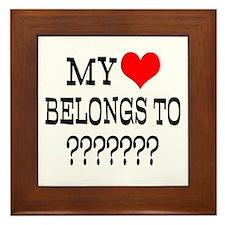 Personalize My Heart Belongs To Framed Tile