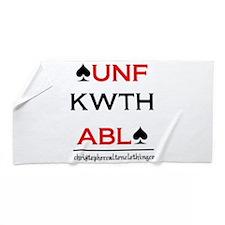 Unfkwthabl Beach Towel