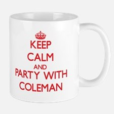 Keep calm and Party with Coleman Mugs