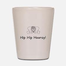 Hip Hip Hooray Shot Glass