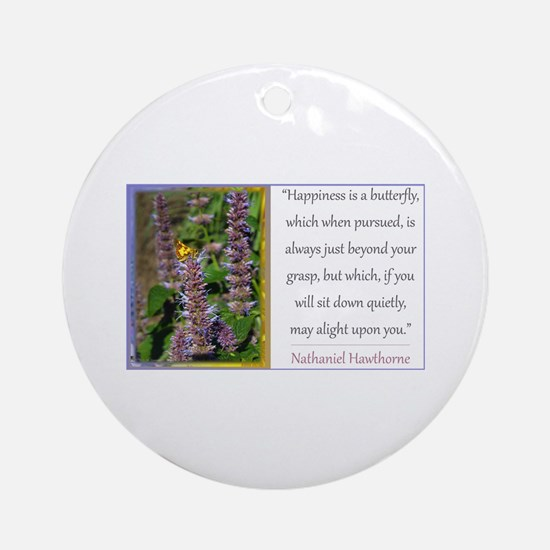 Happiness is a Butterfly Ornament (Round)