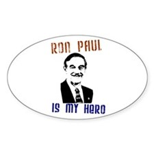 """Ron Paul is my Hero"" Oval Decal"