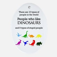 Ten Types Of People (Dinosaurs) Ornament (Oval)
