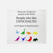 Ten Types Of People (Dinosaurs) Throw Blanket