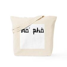 mo' pho Tote Bag