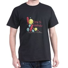 Time To Celebrate! T-Shirt