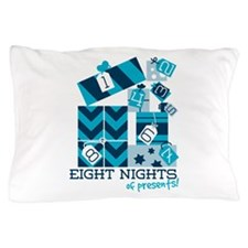 Eight Nights Of Presents! Pillow Case
