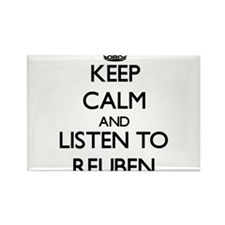 Keep Calm and Listen to Reuben Magnets