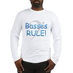 Basses Rule Long Sleeve T-Shirt