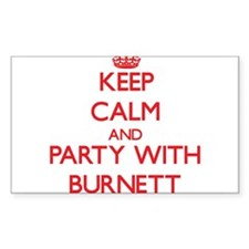 Keep calm and Party with Burnett Decal