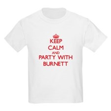 Keep calm and Party with Burnett T-Shirt