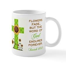 ISAIAH 40:8 Mugs