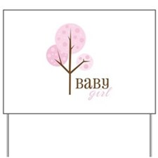 Baby Girl Yard Sign