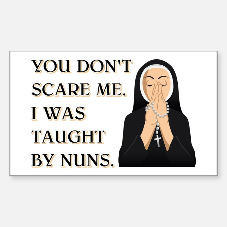 TAUGHT BY NUNS Sticker (Rectangle)