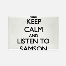 Keep Calm and Listen to Samson Magnets