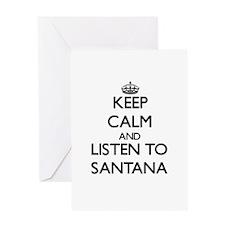 Keep Calm and Listen to Santana Greeting Cards